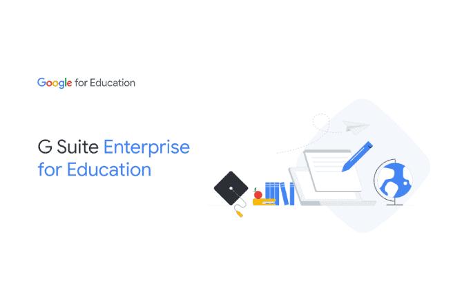 G Suite Enterprise for Education: como fazer o upgrade e os principais recursos